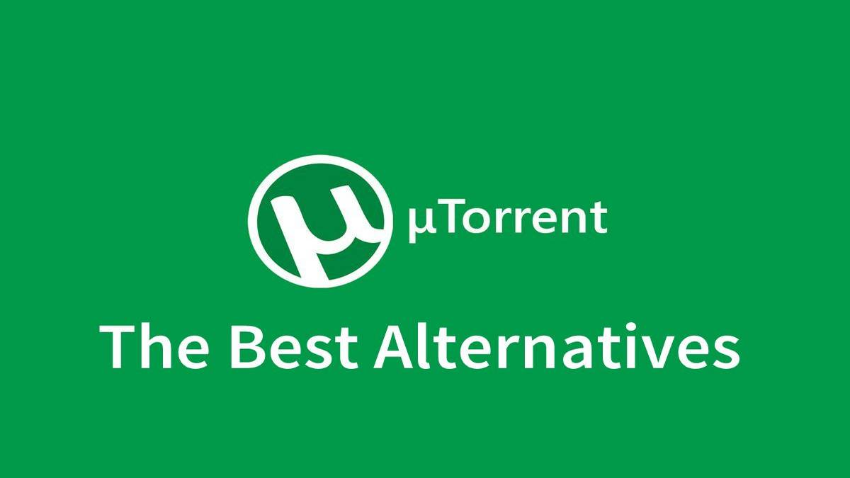 6 Best uTorrent Alternatives [2020]